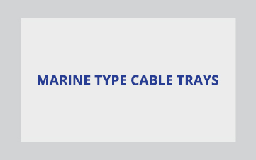 marine type cable trays
